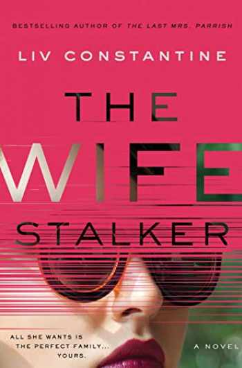 9780062967282-0062967282-The Wife Stalker: A Novel