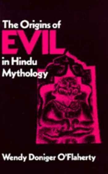 9780520040984-0520040988-The Origins of Evil in Hindu Mythology (Volume 6) (Hermeneutics: Studies in the History of Religions)