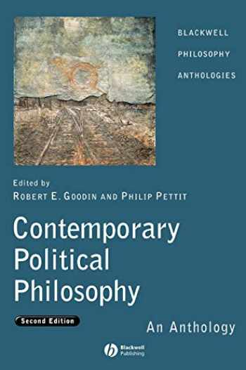 9781405130646-1405130644-Contemporary Political Philosophy: An Anthology