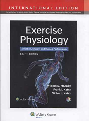 9781451193831-1451193831-Exercise Physiology: Nutrition, Energy, and Human Performance