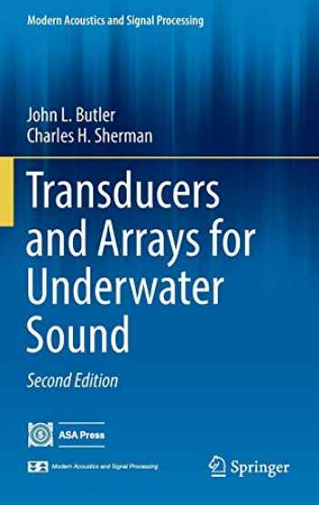 9783319390420-3319390422-Transducers and Arrays for Underwater Sound (Modern Acoustics and Signal Processing)