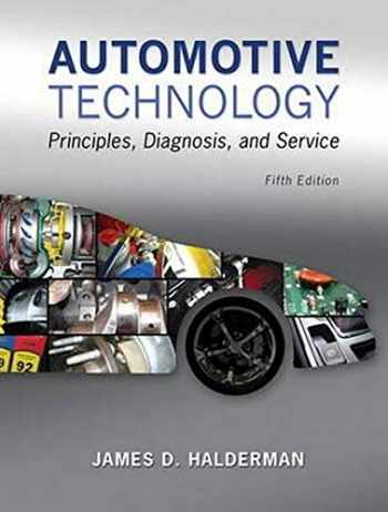 9780133994612-0133994619-Automotive Technology: Principles, Diagnosis, and Service (5th Edition)