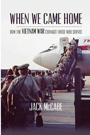 9780979786860-097978686X-When We Came Home: How The Vietnam War Changed Those Who Served