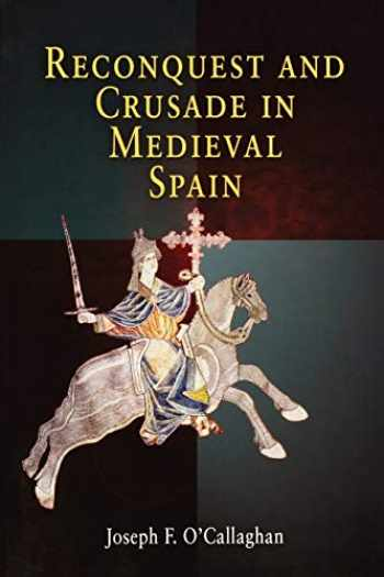 9780812218893-0812218892-Reconquest and Crusade in Medieval Spain (The Middle Ages Series)