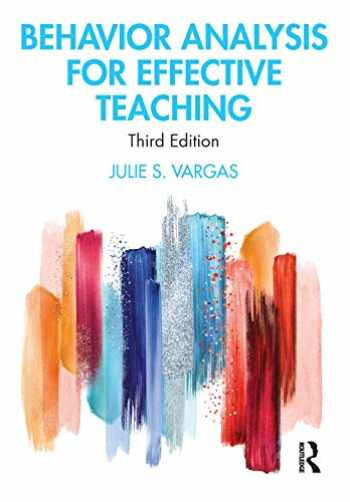 9781138337190-1138337196-Behavior Analysis for Effective Teaching