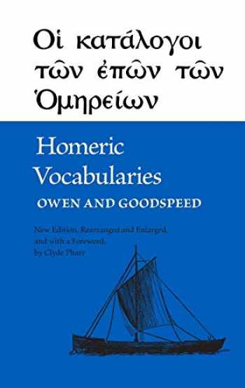 9780806108285-0806108282-Homeric Vocabularies: Greek and English Word-Lists for the Study of Homer