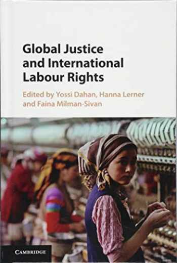 9781107087873-1107087872-Global Justice and International Labour Rights