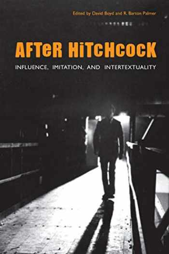 9780292713383-029271338X-After Hitchcock: Influence, Imitation, and Intertextuality