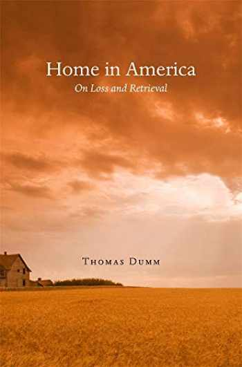 9780674057715-0674057716-Home in America: On Loss and Retrieval