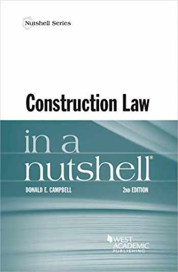 9781684670307-1684670306-Construction Law in a Nutshell (Nutshells)