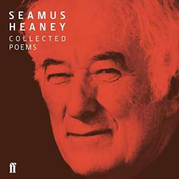 9780571349104-0571349102-Seamus Heaney Collected Poems