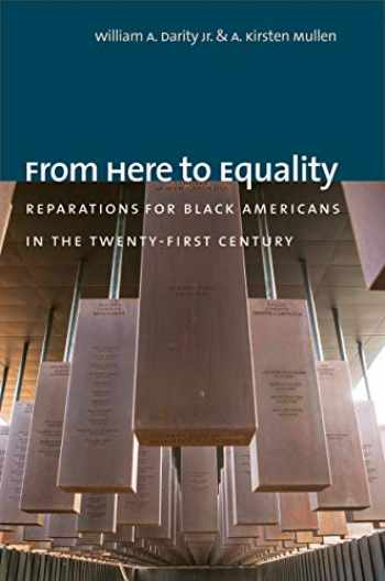 9781469654973-1469654970-From Here to Equality: Reparations for Black Americans in the Twenty-First Century