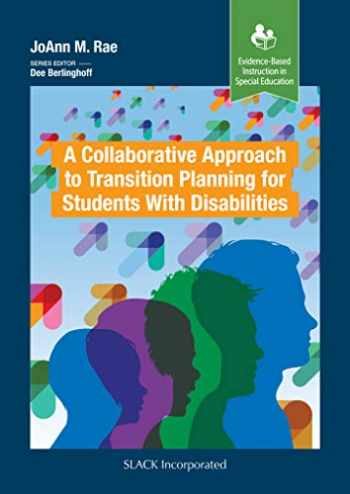 9781630914981-1630914983-A Collaborative Approach to Transition Planning for Students with Disabilities