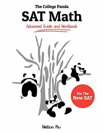 9780989496421-0989496422-The College Panda's SAT Math: Advanced Guide and Workbook for the New SAT