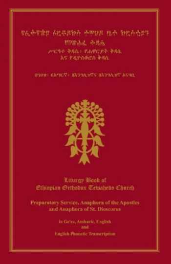 9781500719166-1500719161-Liturgy Book Of Ethiopian Orthodox Tewahedo Church