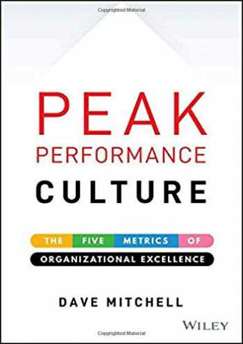 9781119581499-1119581494-Peak Performance Culture: The Five Metrics of Organizational Excellence