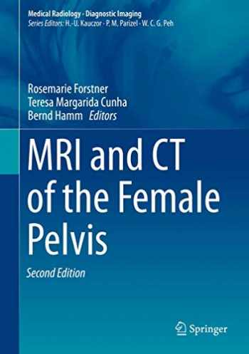 9783319425733-3319425730-MRI and CT of the Female Pelvis (Medical Radiology)