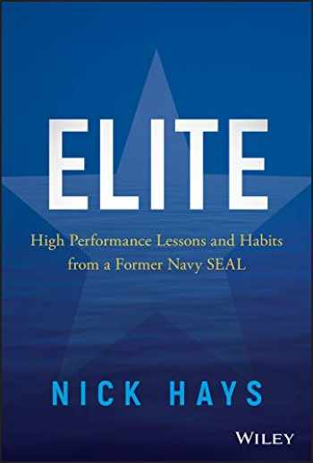 9781119538097-1119538092-Elite: High Performance Lessons and Habits from a Former Navy SEAL
