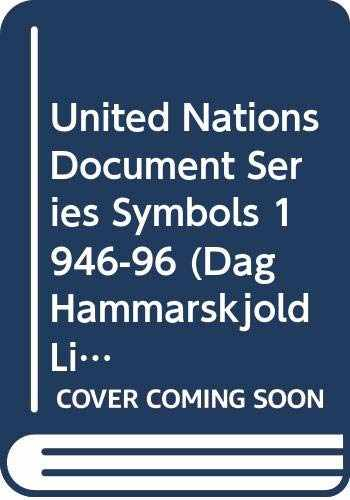 9789211006476-9211006473-United Nations Document Series Symbols 1946-96 (Dag Hammarskjold Library Bibliographical)