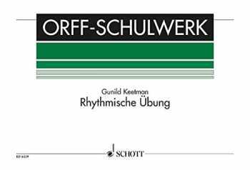 9783795795078-3795795079-Rhythmische Ubung (Rhythmic Exercises): for Orff Instruments