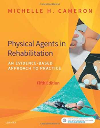 9780323445672-0323445675-Physical Agents in Rehabilitation: An Evidence-Based Approach to Practice