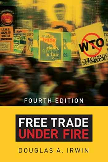 9780691166254-0691166250-Free Trade under Fire: Fourth Edition