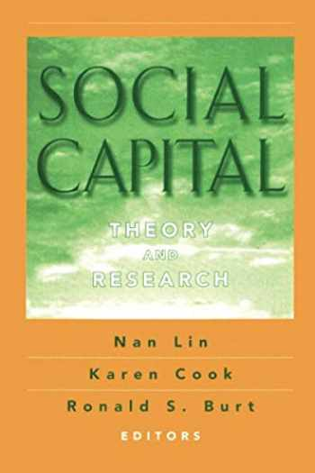 9780202306445-0202306445-Social Capital: Theory and Research (Sociology and Economics)