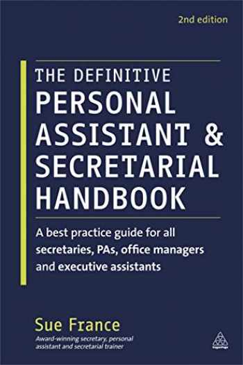 9780749465766-074946576X-The Definitive Personal Assistant & Secretarial Handbook: A best practice guide for all secretaries, PAs, office managers and executive assistants