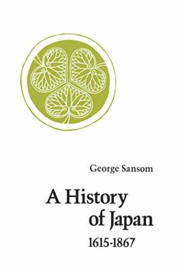 9780804705271-0804705275-A History of Japan, 1615-1867
