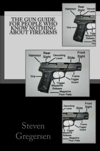 9781492809906-149280990X-The Gun Guide for People who Know Nothing About Firearms