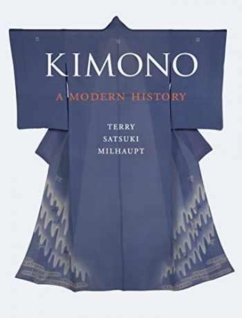 9781780232782-1780232780-Kimono: A Modern History