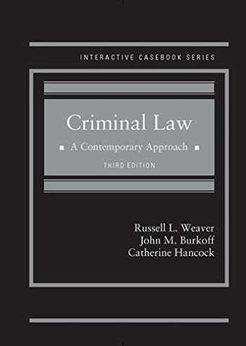 9781683289470-1683289471-Criminal Law: A Contemporary Approach (Interactive Casebook Series)