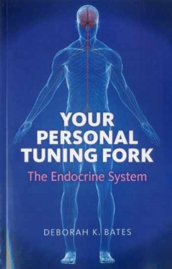 9781846945038-1846945038-Your Personal Tuning Fork: The Endocrine System