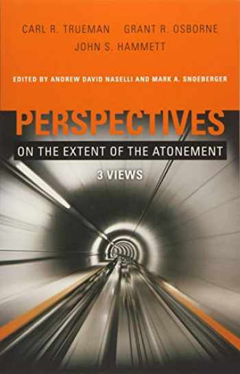 9781433669712-1433669714-Perspectives on the Extent of the Atonement: 3 Views