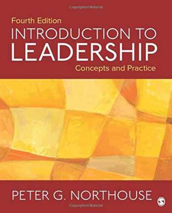 9781506330082-1506330088-Introduction to Leadership: Concepts and Practice (NULL)