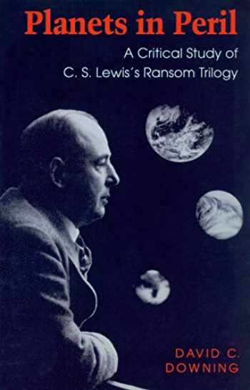 9780870239977-087023997X-Planets in Peril: A Critical Study of C. S. Lewis's Ransom Trilogy
