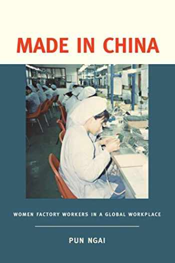 9781932643008-1932643001-Made in China: Women Factory Workers in a Global Workplace