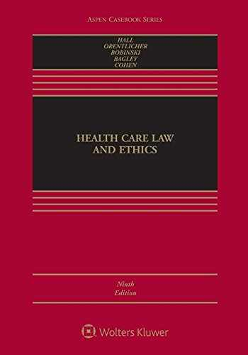 9781454881803-1454881801-Health Care Law and Ethics (Aspen Casebook)