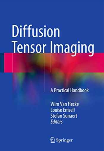 9781493931170-1493931172-Diffusion Tensor Imaging: A Practical Handbook