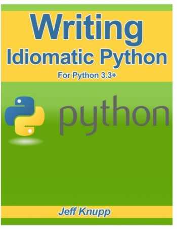9781482374810-1482374811-Writing Idiomatic Python 3.3