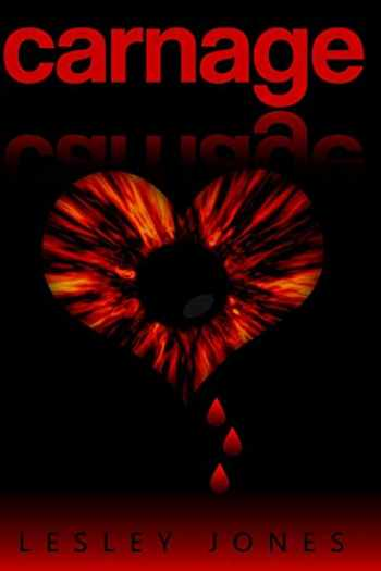 9781495423789-1495423786-Carnage: Book #1 The Story Of Us