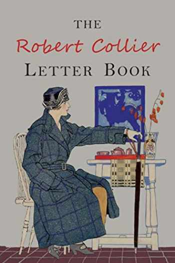 9781684221981-1684221986-The Robert Collier Letter Book: Fifth Edition