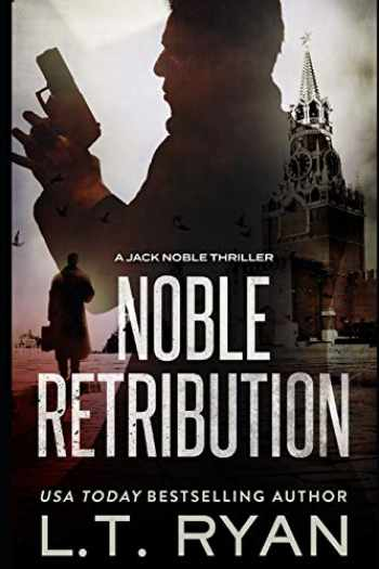 9781980611981-198061198X-Noble Retribution (Jack Noble #6)