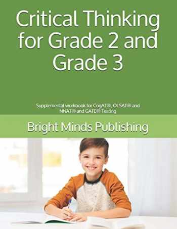 9781089593096-1089593090-Critical Thinking for Grade 2 and Grade 3: Supplemental workbook for CogAT®, OLSAT® and NNAT® and GATE® Testing