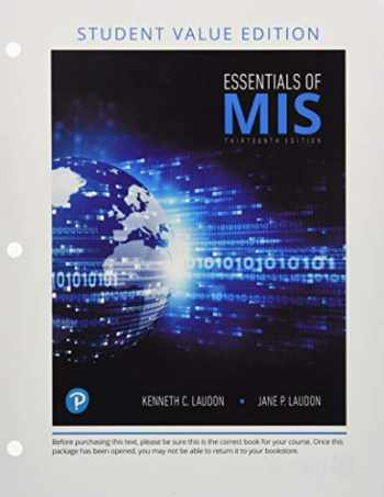 9780134873527-0134873521-Essentials of MIS, Student Value Edition Plus MyLab MIS with Pearson eText - Access Card Package