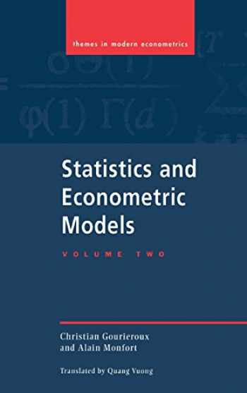 9780521471626-0521471621-Statistics and Econometric Models: Volume 2, Testing, Confidence Regions, Model Selection and Asymptotic Theory (Themes in Modern Econometrics)
