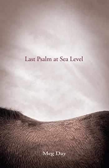 9780989329644-098932964X-Last Psalm at Sea Level