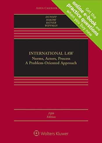 9781543804447-1543804446-International Law: Norms, Actors, Process (Aspen Casebook) [Connected Casebook]