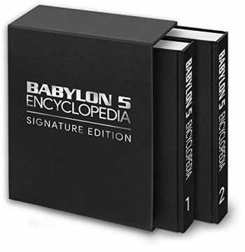 9781630770068-163077006X-Babylon 5 Encyclopedia: Signature Edition (Includes FREE Lifetime Access to Online Multimedia Edition)