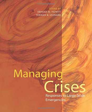 9780872895706-087289570X-Managing Crises: Responses to Large-Scale Emergencies